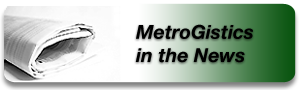 MetroGistics in the News