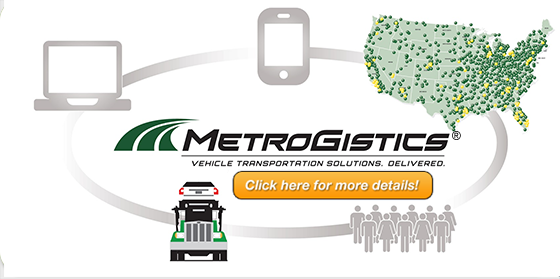 MetroGistics Vehicle Transportation Solutions. Delivered